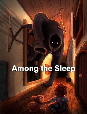Among the Sleep (2014)