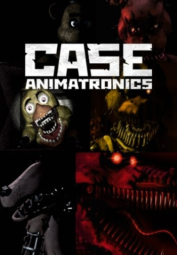 CASE: Animatronics (2016) PC
