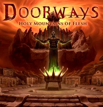 Doorways: Holy Mountains of Flesh (2016) PC