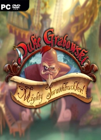 Duke Grabowski, Mighty Swashbuckler (2016) PC