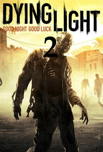 Dying Light 2 (2018)