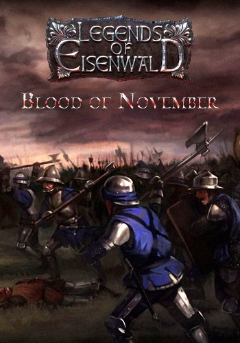 Eisenwald: Blood of November (2016) PC