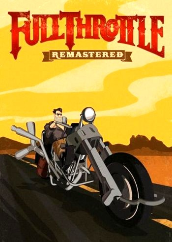 Full Throttle Remastered (2017) PC