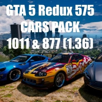GTA 5 Redux 575 CARS PACK 1.0.1011.1 & 1.0.877.1 (2017) PC