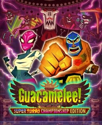 Guacamelee! - Super Turbo Championship Edition (2014) PC