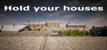 Hold your houses (2017) PC