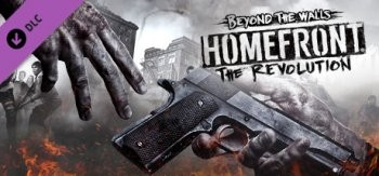 Homefront: The Revolution. Beyond the Walls DLC (2017) PC