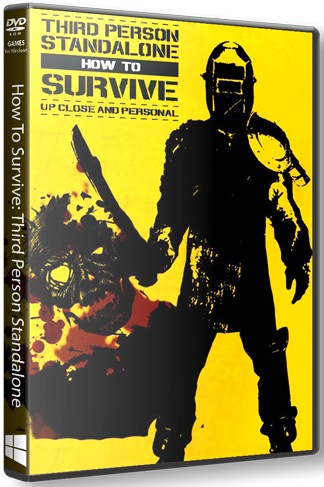 How To Survive: Third Person Standalone (2015) PC
