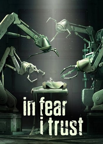 In Fear I Trust: Episodes 1-4 (2016) PC
