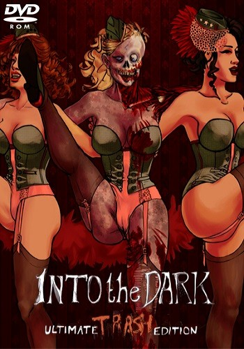 Into the Dark: Ultimate Trash Edition (2014) PC