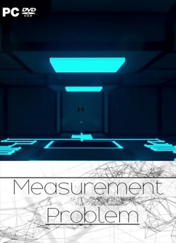 Measurement Problem (2016) PC