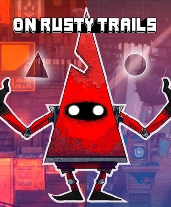 On Rusty Trails (2016) PC