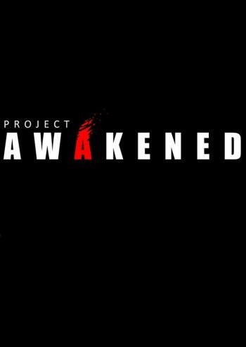 Project Awakened (2017)