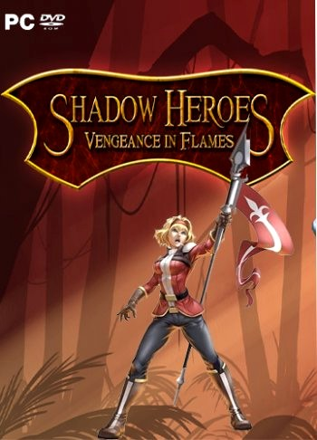 Shadow Heroes Vengeance In Flames (2016) PC