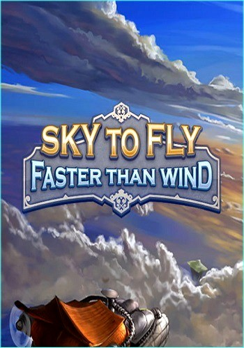 Sky To Fly: Faster Than Wind (2016) PC