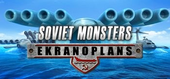 Soviet Monsters: Ekranoplans (2016) PC