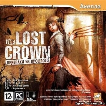 The Lost Crown: Призраки из прошлого (2008) PC