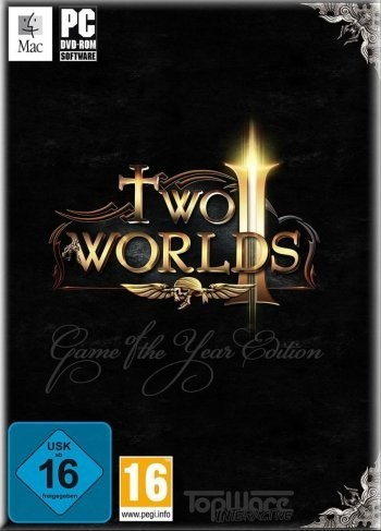 Two Worlds - Game Of The Year Edition (2008)