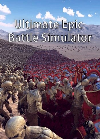 Ultimate Epic Battle Simulator / UEBS (2017) PC