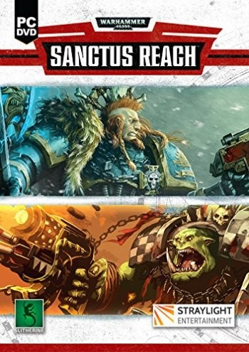 Warhammer 40,000: Sanctus Reach (2017) PC